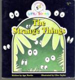 The Strange Things : Cocky\'s Circle Little Books : Early Reader