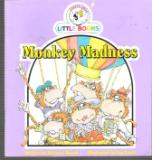 Monkey Madness : Cocky\'s Circle Little Books : Early Reader Book