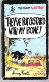 BALL, Murray : They've Put Custard With My Bone! Pocket Footrot