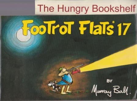 BALL, Murray : Footrot Flats #17 : Softcover Cartoon Comic Book