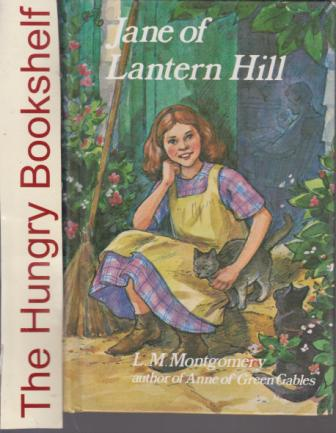 * MONTGOMERY, L.M : Jane of Lantern Hill HC Laminate Ed Book