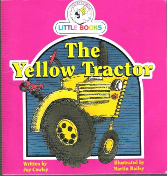 The Yellow Tractor : Cocky\'s Circle Little Books : Early Reader