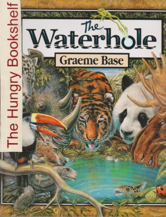 * BASE, Graeme : The Waterhole : Softcover Kid\'s Picture Book
