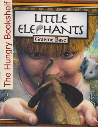 * BASE, Graeme : Little Elephants : Softcover Kid\'s Picture Book