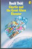 DAHL, Roald : Charlie and the Great Glass Elevator : PB Book