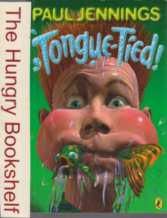 JENNINGS, Paul : Tongue-Tied! Softover Cover Kids Book
