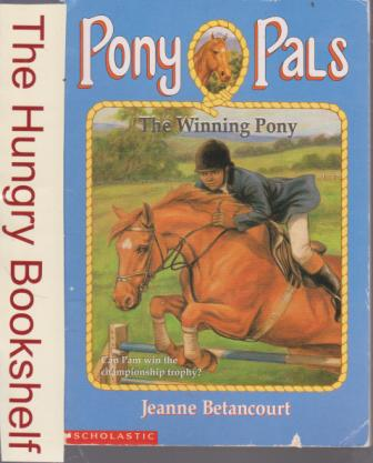 * BETANCOURT Jeanne : Pony Pals 21 The Winning Pony : Horse Book