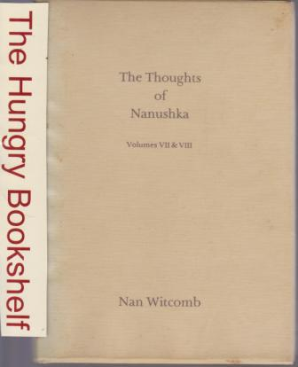 * WITCOMB, Nan : The Thoughts of Nanushka Vol VII - VIII HC Book