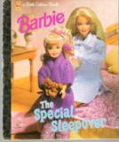 * Barbie The Special Sleepover Hardcover Little Golden Book LGB
