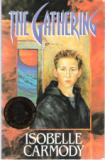 CARMODY, Isobelle : The Gathering : Paperback : Fantasy