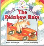 The Rainbow Race : Cocky\'s Circle Little Books : Early Reader