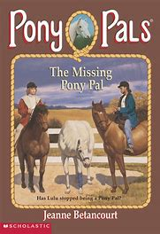 * BETANCOURT Jeanne : Pony Pals 16 The Missing Pony Pal : Horse