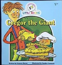 Gregor the Giant - Cocky's Crcle Little Books - Early Reader